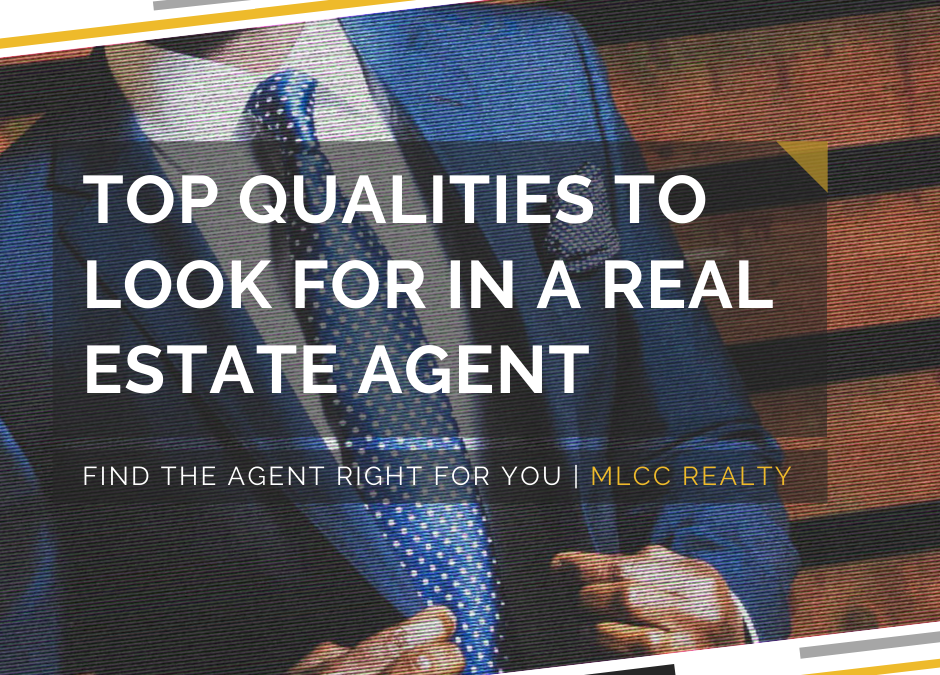 Top Qualities to Look for in a Real Estate Agent