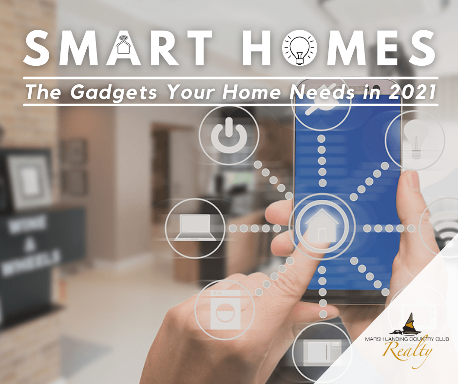 SMART Homes: The Gadgets Your Home Needs in 2021